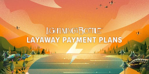 Lightning in a Bottle 2020 - Layaway Payment Plan