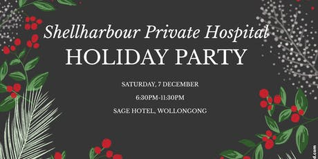 Shellharbour Private Hospital Holiday Party tickets