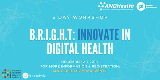 INNOVATE in Digital Health: B.R.I.G.H.T 3-Day Workshop