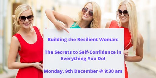 The Secrets to Self-Confidence in Everything You Do!