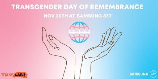 Commemorate Transgender Day of Remembrance at Samsung 837