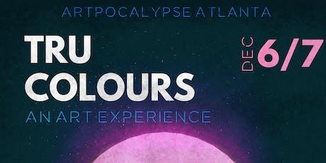 """Artpocalypse """"Tru Colours"""" Art Basel Experience tickets"""