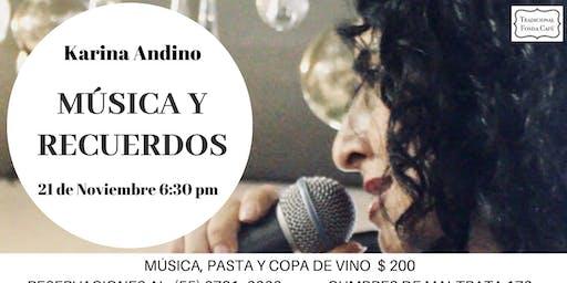 Música y Recuerdos con Karina Andino