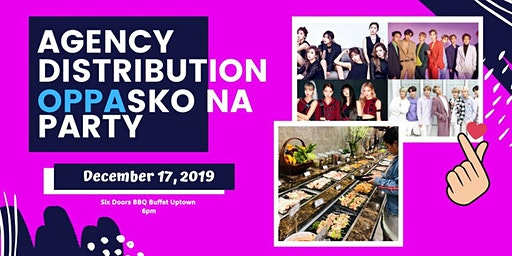 2019 Agency Distribution Year-End Party: OPPAsko na!