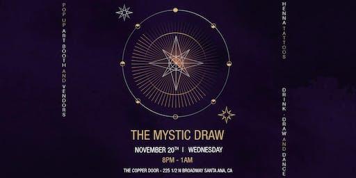 The Mystic Draw / Nov Big Draw