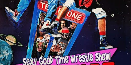 Sexy GoodTime Wrestle Show - 80s for the Ladies