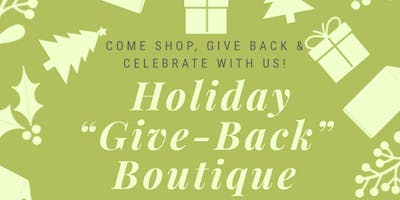 """Holiday """"Give-Back"""" Boutique"""