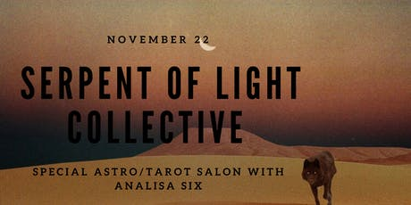 Serpent of Light Collective  tickets