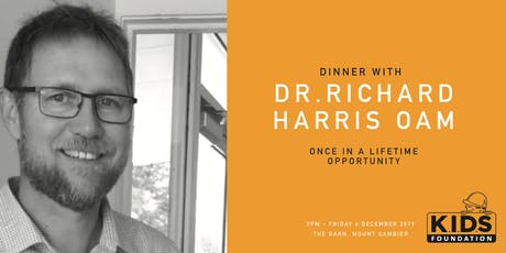 Dinner with Dr Richard  Harris OAM for KIDS Foundation tickets