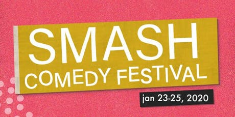 Smash Comedy Festival: Vancouver's Women(+) in Comedy Fest  tickets