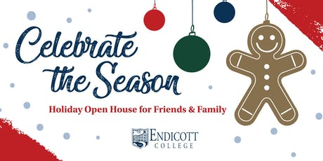 Endicott College Holiday Open House for Friends & Family tickets