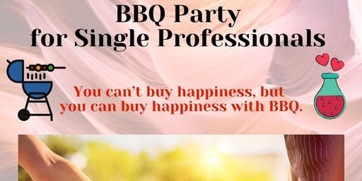 BBQ Party for Single Professionals