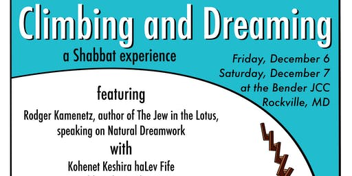 Dreaming and Climbing: A Shabbat In Town Retreat