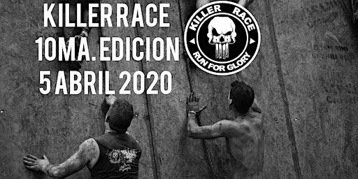 KILLER RACE  X  / 10 EDICIÓN / ABRIL 2020.