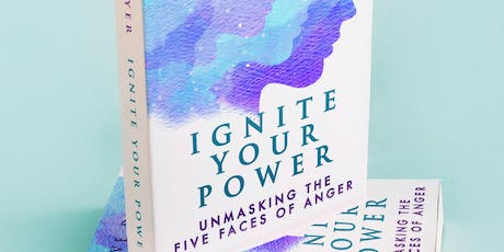 Book launch - Ignite Your Power: Unmasking the Five Faces of Anger tickets
