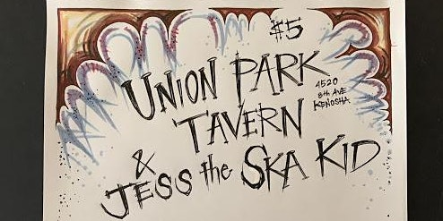 Live at Union Park Tavern, it's Jess The Ska Kid!