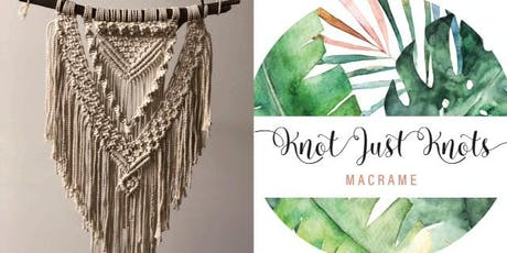 #imadeitmyself  -  A'rora Macrame Wall Hanging  with Knot Just Knots  tickets
