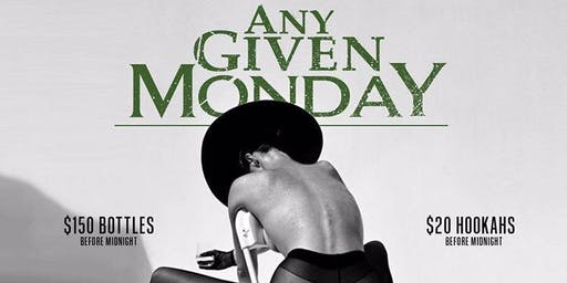 ATLANTA'S BIGGEST MONDAY PARTY @ CRU LOUNGE