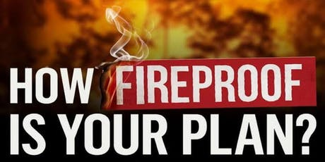 How Fireproof is Your Plan? tickets