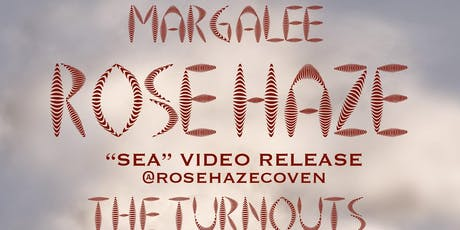 Rose Haze 'Video Release Party' with The Turnouts, Margalee, Darkstarr tickets