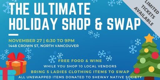 The Ultimate Shop & Swap - North Vancouver