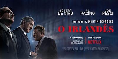 O Irlandês - Estação Net Gávea  - Rio de Janeiro -17/11 Domingo