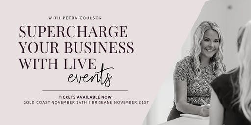 Supercharge your business with live events (GOLD COAST)