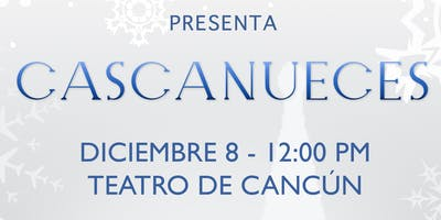 CASCANUECES FUNCION TALULAHCID CANCUN