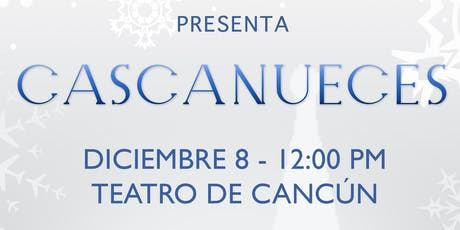 CASCANUECES FUNCION TALULAHCID CANCUN boletos