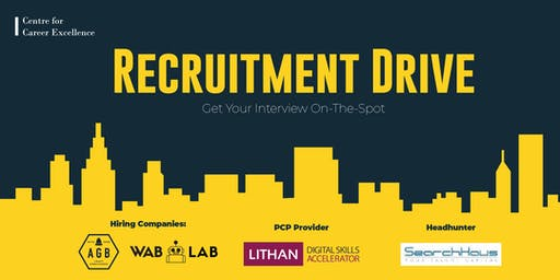 Recruitment Drive (by Centre for Career Excellence)