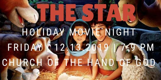 "Family Holiday Movie Night ""The Star"""