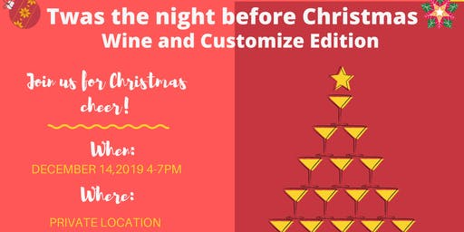'Twas the night before Christmas Wine & Customize