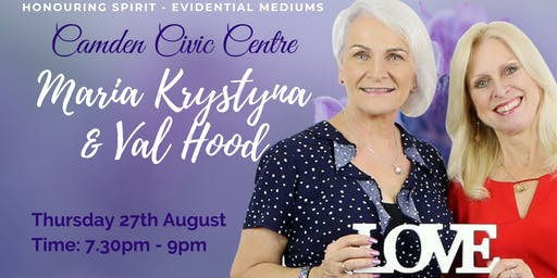 An Evening of Evidential Mediumship with Maria and Val - Camden