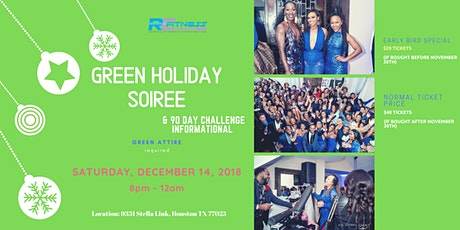 Green Holiday SOIREE & 90 Day Challenge Informatio tickets