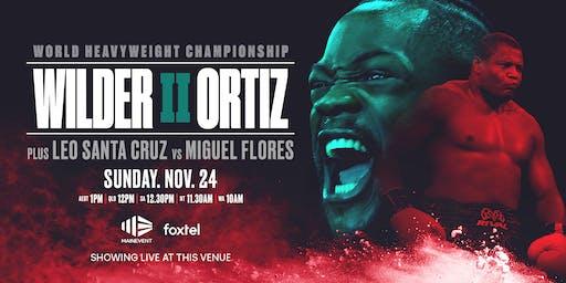 Wilder vs Ortiz Boxing LIVE & LOUD
