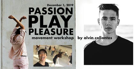 Passion. Play. Pleasure: Movement Workshop by Alvin Collantes Tickets