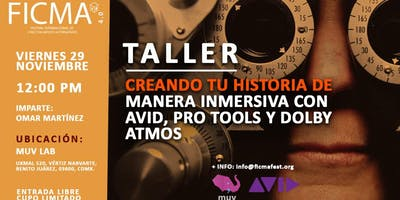 Taller crea tu historia de manera inmersiva con Avid, Pro tools y Dolby