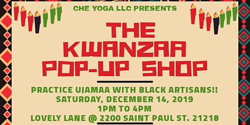Kwanzaa Pop-Up Shop - Presented By Che Yoga LLC