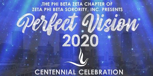 Perfect Vision 2020 a Centennial Celebration