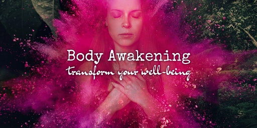 Body Awakening ➳ Transform your well-being / Wednesday Class with Wildfrau ❀