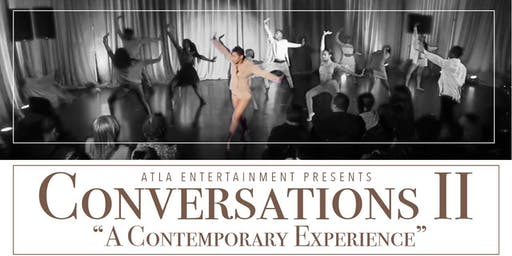 CONVERSATIONS II : A CONTEMPORARY EXPERIENCE