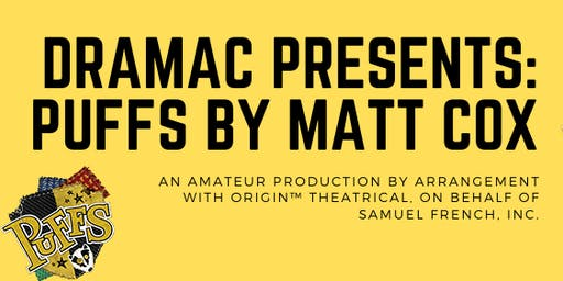 DRAMAC Presents: Puffs Auditions