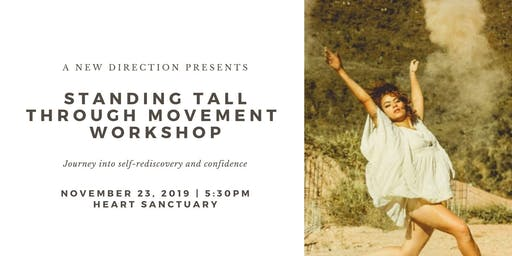 Standing Tall Through Movement Workshop