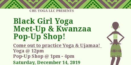 Black Girl Yoga Meet-Up & Kwanzaa Pop-Up Shop tickets