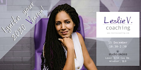 Ignite your 2020 Vision with Leslie V. Coaching! tickets