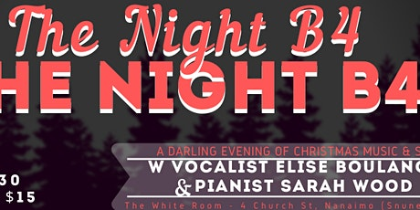 The Night B4 The Night B4: An Evening of Christmas Music & Stories  tickets