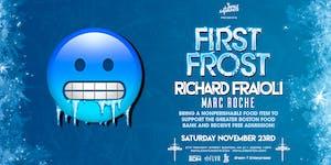 First Frost | Richard Fraioli | Royale Saturdays |...