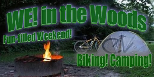WE! in the Woods - Geneva on the Lake - Fun-filled Camping & Biking Weekend