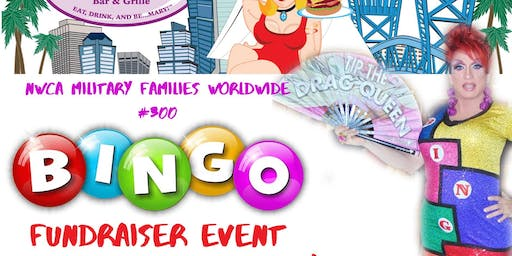 NWCA Military Families Worldwide #300 Drag Fundraiser Bingo
