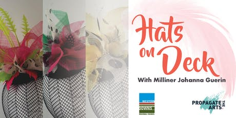 Hats on Deck - Free Form Fascinator Workshop tickets